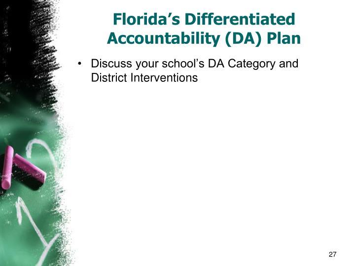 Florida's Differentiated Accountability (DA) Plan