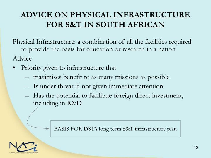 ADVICE ON PHYSICAL INFRASTRUCTURE FOR S&T IN SOUTH AFRICAN