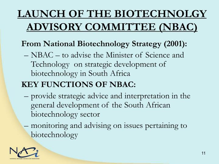 LAUNCH OF THE BIOTECHNOLGY ADVISORY COMMITTEE (NBAC)