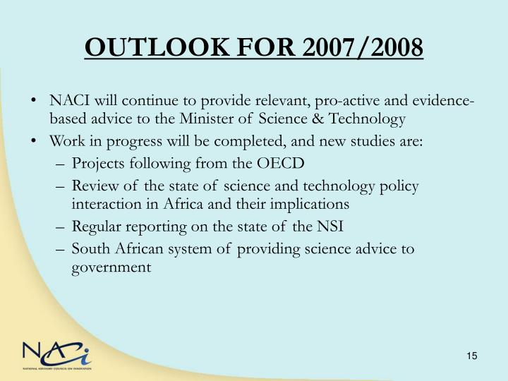 OUTLOOK FOR 2007/2008