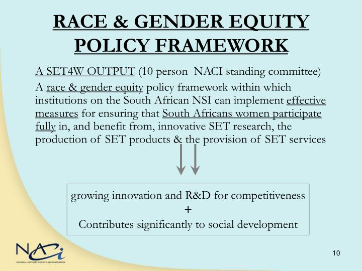 RACE & GENDER EQUITY POLICY FRAMEWORK
