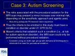 case 3 autism screening