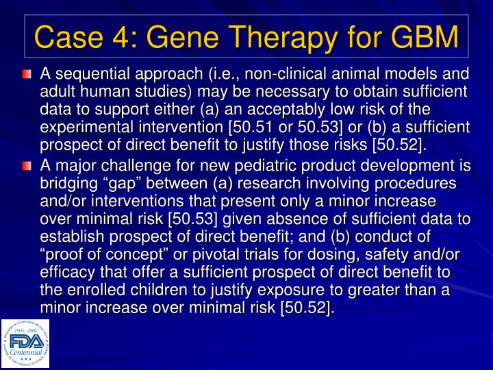 Case 4: Gene Therapy for GBM