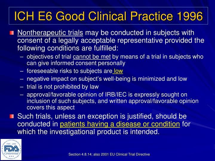 ICH E6 Good Clinical Practice 1996