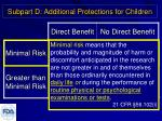 subpart d additional protections for children1