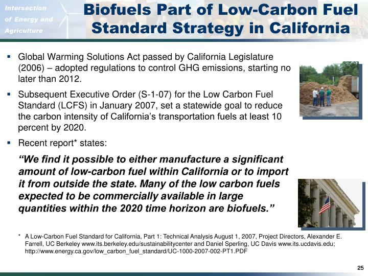 Biofuels Part of Low-Carbon Fuel Standard Strategy in California