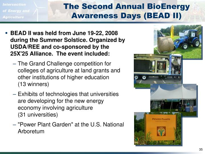 The Second Annual BioEnergy Awareness Days (BEAD II)