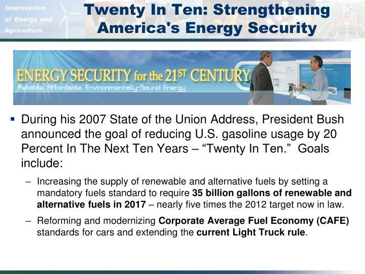 Twenty In Ten: Strengthening America's Energy Security