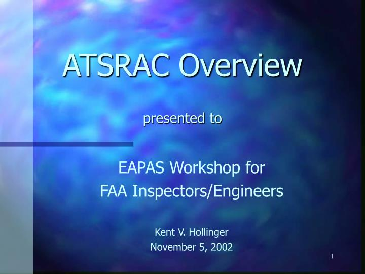 atsrac overview presented to