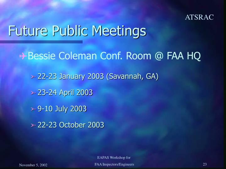 Future Public Meetings