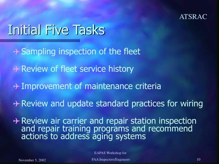 Initial Five Tasks