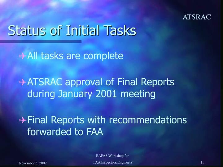 Status of Initial Tasks