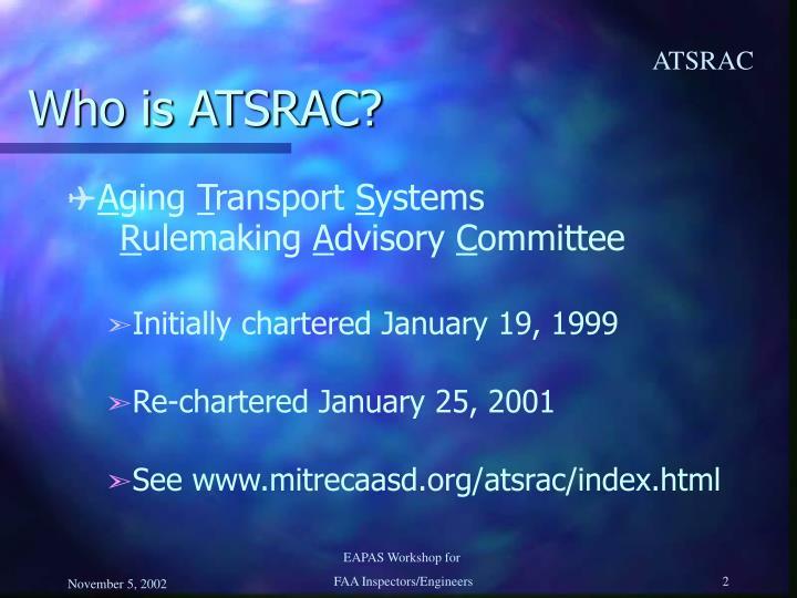 Who is ATSRAC?