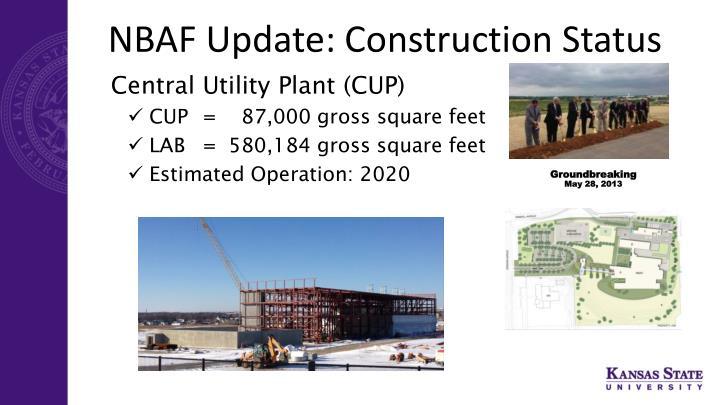 NBAF Update: Construction Status