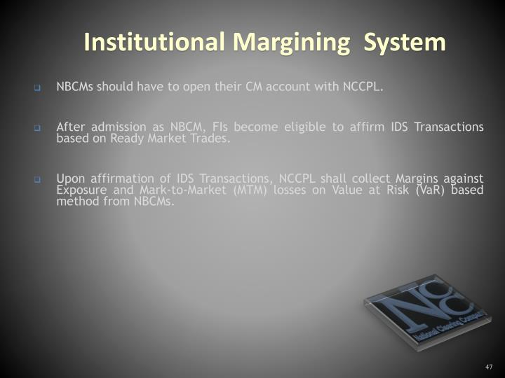 NBCMs should have to open their CM account with NCCPL.