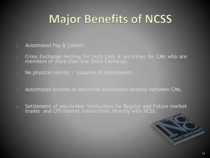 Major Benefits of NCSS
