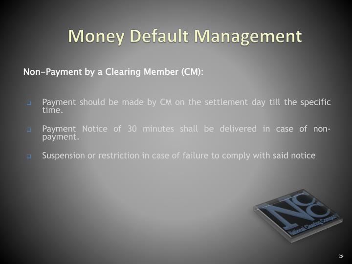Money Default Management