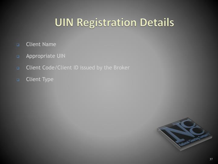 UIN Registration Details