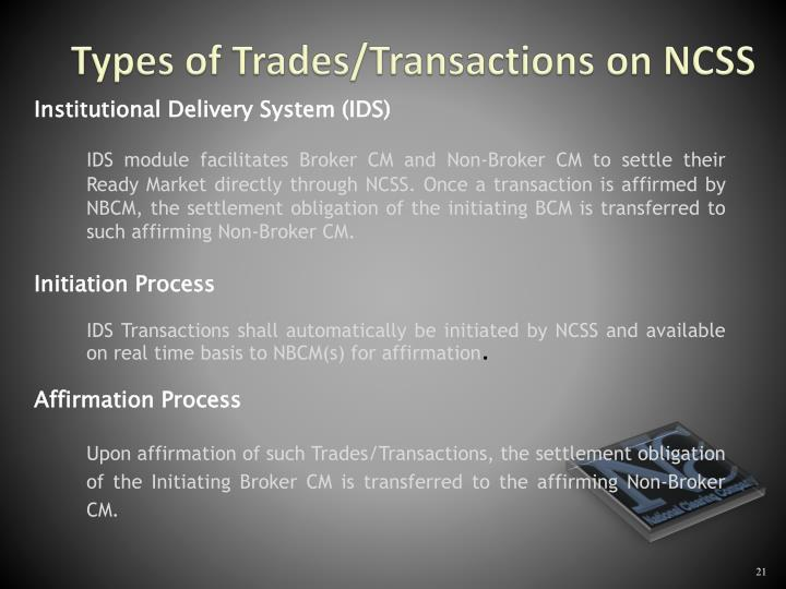 Types of Trades/Transactions on NCSS