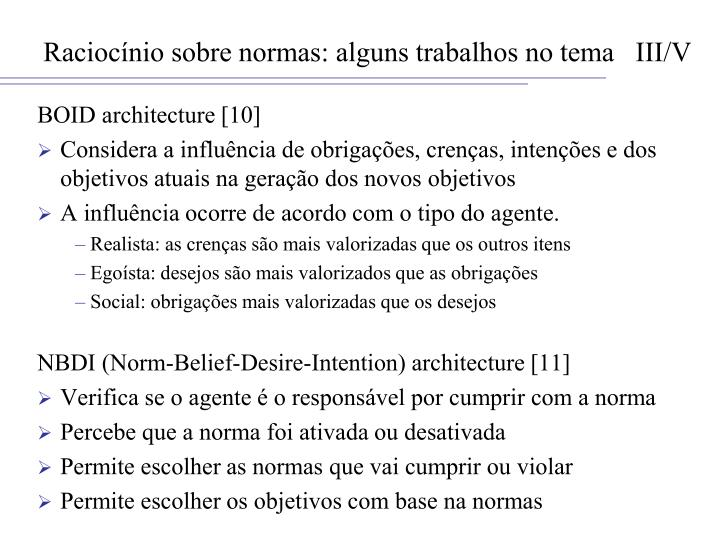 Raciocínio sobre normas: alguns trabalhos no tema   III/V