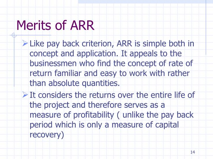 Merits of ARR