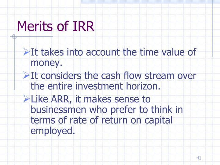 Merits of IRR