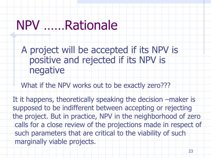 NPV ……Rationale