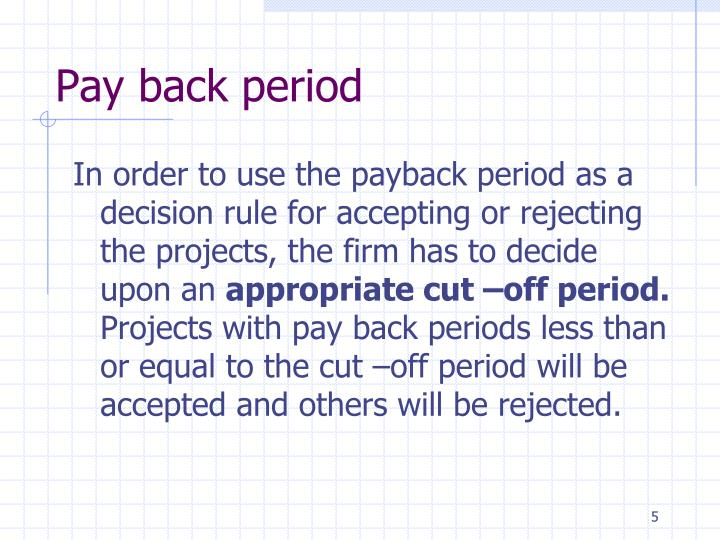 Pay back period