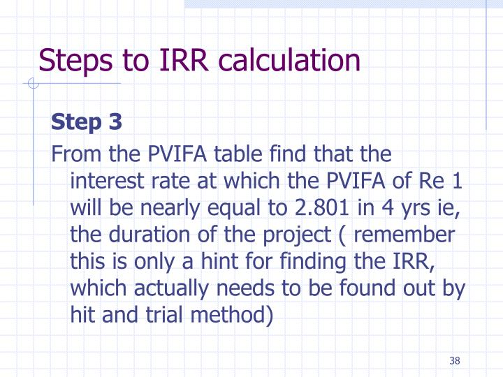 Steps to IRR calculation