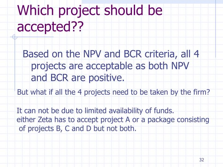 Which project should be accepted??