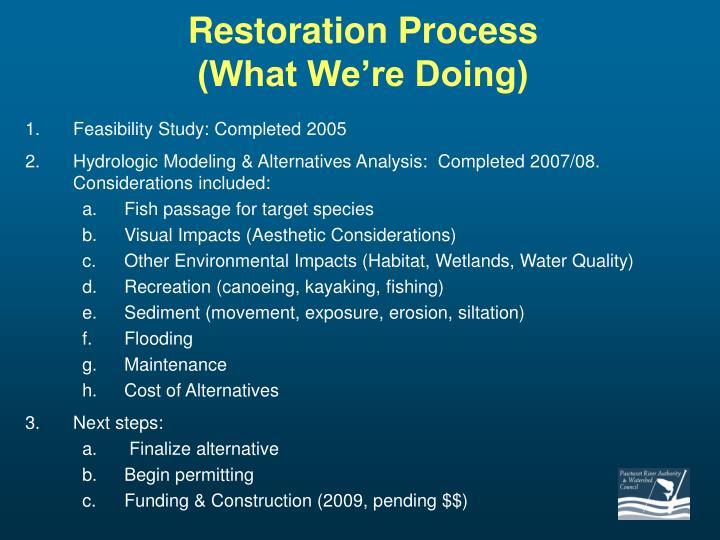 Restoration Process