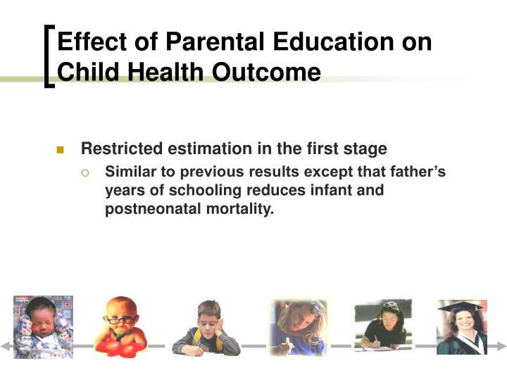 Effect of Parental Education on Child Health Outcome