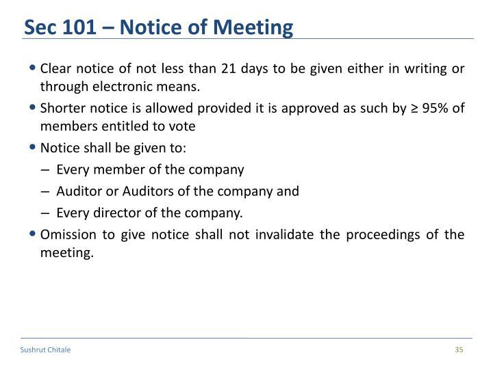Sec 101 – Notice of Meeting
