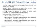sec 106 107 108 voting at general meeting
