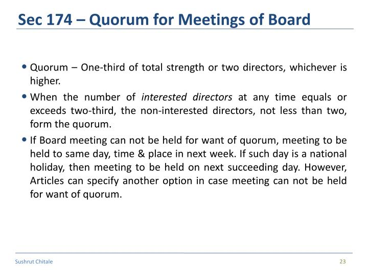 Sec 174 – Quorum for Meetings of Board