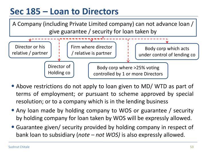 Sec 185 – Loan to Directors