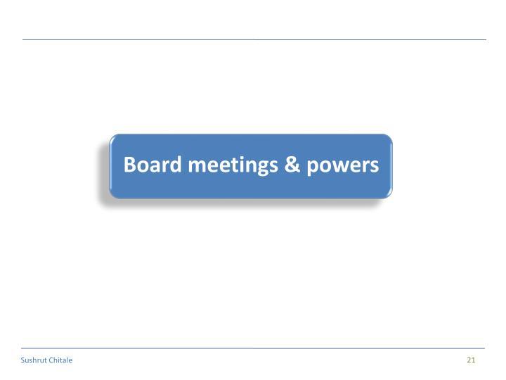 Board meetings & powers