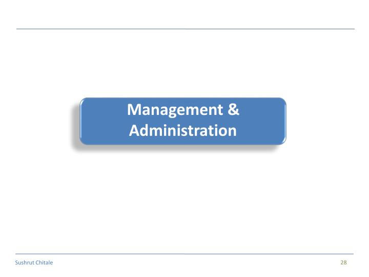 Management & Administration