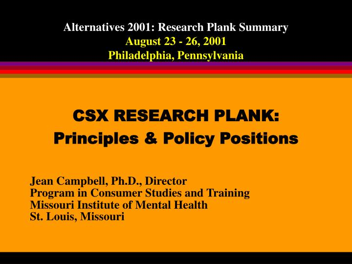 Alternatives 2001 research plank summary august 23 26 2001 philadelphia pennsylvania