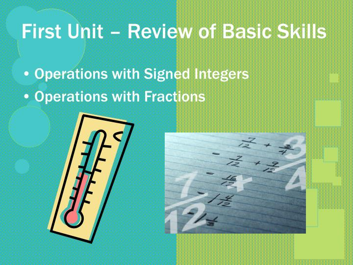 First Unit – Review of Basic Skills