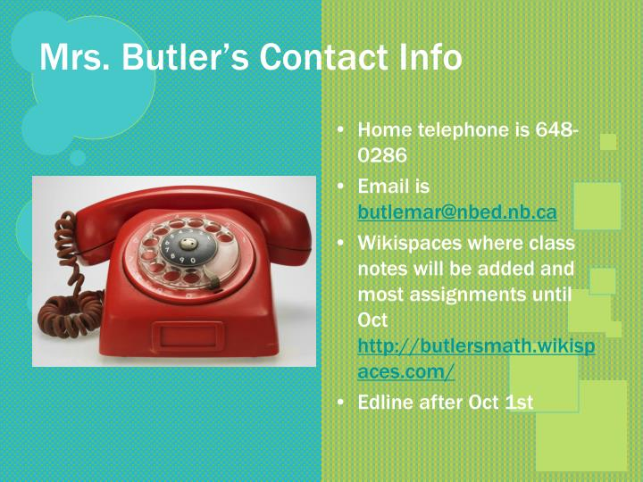 Mrs. Butler's Contact Info