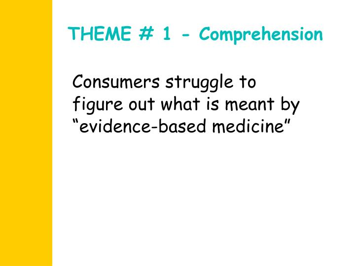 THEME # 1 - Comprehension