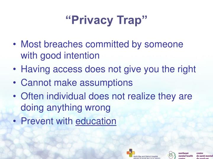 """Privacy Trap"""