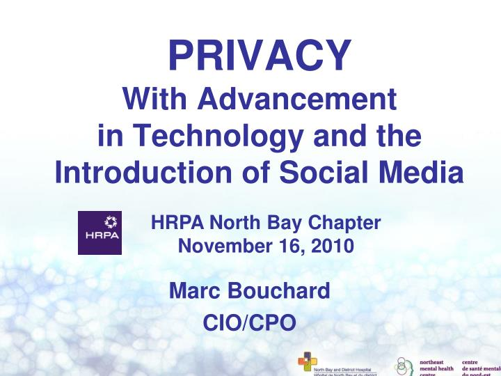 Privacy with advancement in technology and the introduction of social media