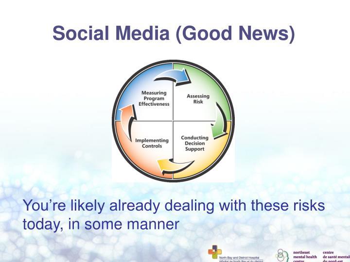Social Media (Good News)