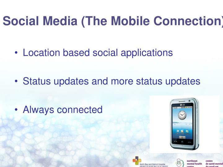 Social Media (The Mobile Connection)