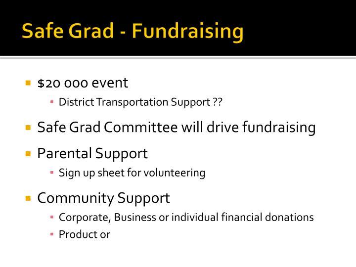 Safe Grad - Fundraising