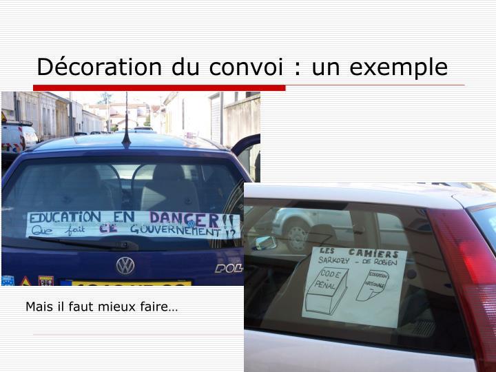 Décoration du convoi : un exemple