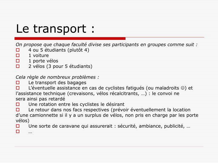 Le transport :