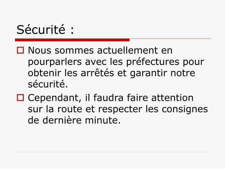 Sécurité :